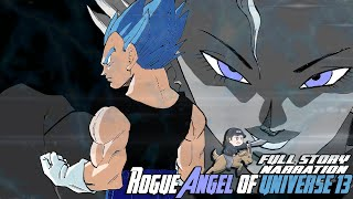 Universe 13's Rogue Angel | Dragon Ball Super Kai | COMPLETE STORY