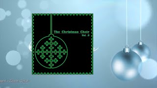 The Christmas Choir Vol. 3
