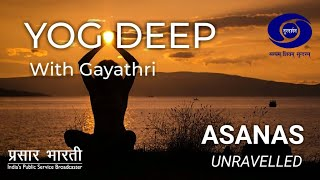 Yog Deep with Gayathri Ramesh - Asanas Unravelled - EP # 01 - Download this Video in MP3, M4A, WEBM, MP4, 3GP