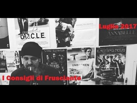 I Consigli di Frusciante: Luglio 2017