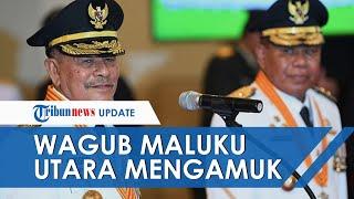 Kronologi Wagub Maluku Utara Mengamuk saat Acara Pelantikan, Kesal Lokasi Acara Tiba-tiba Dipindah