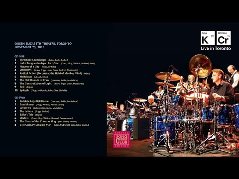 King Crimson Live in Toronto 20th November 2015