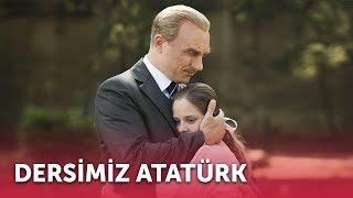 Dersimiz Atatürk | Full Film