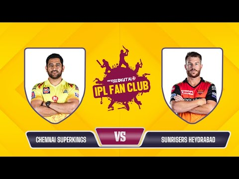 Fantasy League | Dream 11 Team Today | IPL Fan Club - CSK vs SRH