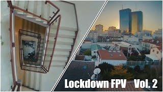 Vol. 2 : HD Freestyle @Home ????️ - Lockdown FPV ????