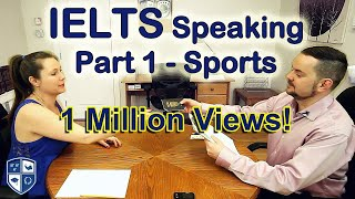 IELTS Speaking Part 1 Sports Band 8 - with subtitle