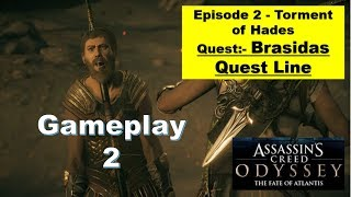 Assassins Creed Odyssey DLC 2 The Fate of Atlantis - Episode 2 Torment of Hades - Brasidas Quests