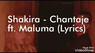 Shakira - Chantaje ft.Maluma (English Lyrics)