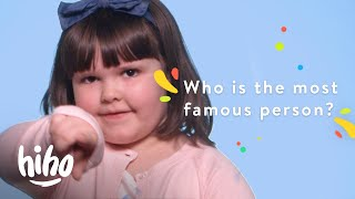 Who's the Most Famous Person in the World? | 100 Kids | HiHo Kids