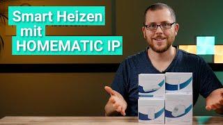 Homematic IP Heizkörperthermostate im Test - Das umfangreiche System im Vergleich!
