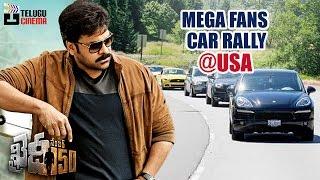 Khaidi No 150 Movie Chiranjeevi Fans Car Rally  USA  చిరంజీవి వీరాభిమానులు  Khaidi No 150 Hungama