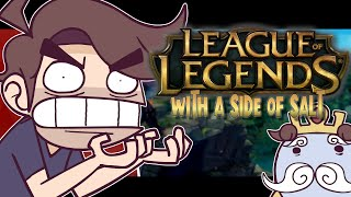 League of Legends with a side of salt