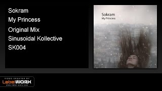 Sokram - My Princess (Original Mix)