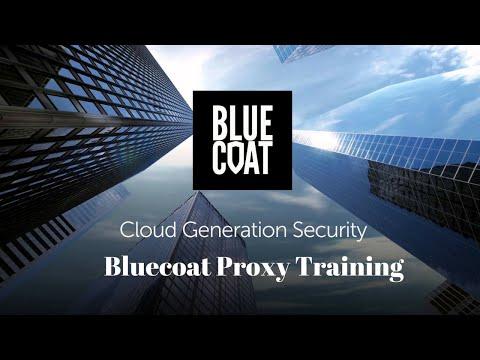 Bluecoat Proxy Training Video   Blue coat ProxySG Online course ...