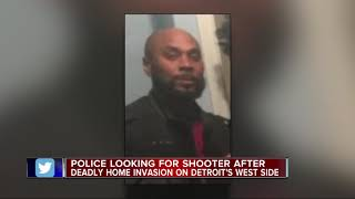 Man shot and killed during home invasion