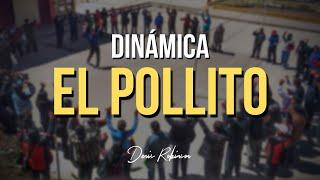Dinamica Y/o Juego - El Pollito