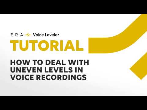 ERA Voice Leveler | How to deal with uneven levels in voice recordings