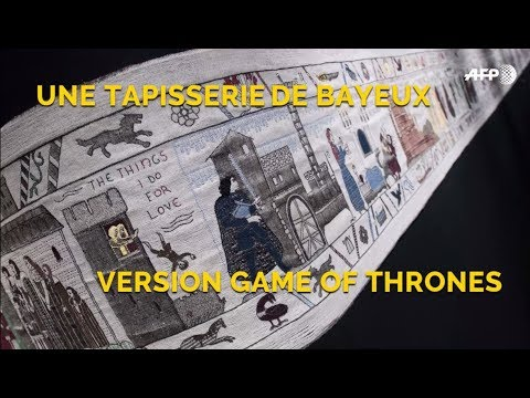 Une tapisserie de Bayeux version Game of Thrones I AFP Photo
