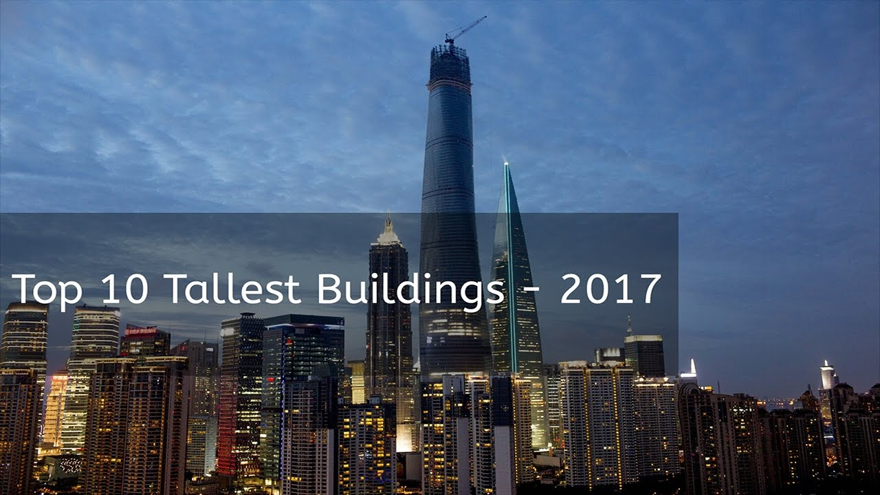 10-most-tallest-buildings-in-the-world-2017