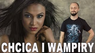 Chcica i wampiry - słowiańskie demony. Historia Bez Cenzury