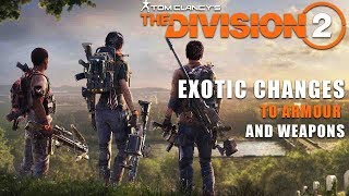 The Division 2 | Exotic Changes to Armour & Weapons | New Weapon Class