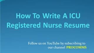 ICU registered nurse resume | ICU Nurse Resume Tips | ICU Nurse Resume
