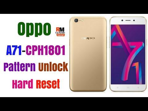 Oppo A71 [CPH1801] Pattern Unlock,Hard Reset 2018 - Raj