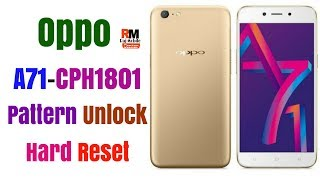 Oppo a71 Forget pattern/password Unlock solution hard reset not work