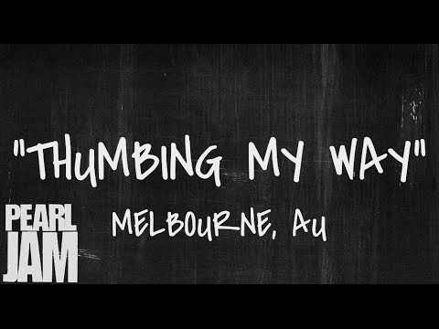 Thumbing My Way - Live in Melbourne, Australia (2/20/03) - Pearl Jam Bootleg