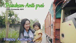 Download lagu Happy Asmara Pasukan Anti Prei Mp3