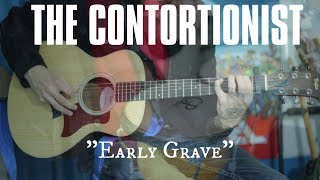 Early Grave (The Contortionist   Acoustic Cover)