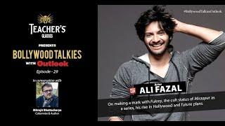 Teacher's Glasses Presents Bollywood TALKies with Outlook Episode 29: Ali Fazal