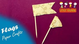 How To Make Flag Banners | Decorative Paper Flags | DIY Crafts | Little Soldiers
