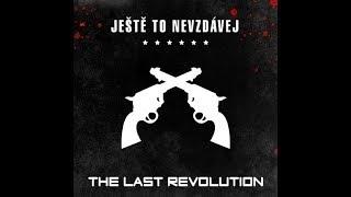Video The Last Revolution - Ztrácím se v dálkách