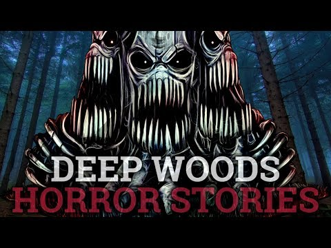 10 Scary Deep Woods Stories (Vol. 17)
