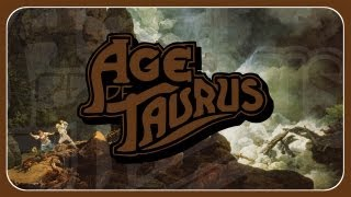 """Age of Taurus """"Embrace the Stone"""" (OFFICIAL)"""