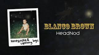 Blanco Brown HeadNod