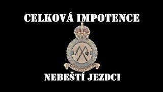 Video Celková Impotence - Nebeští Jezdci