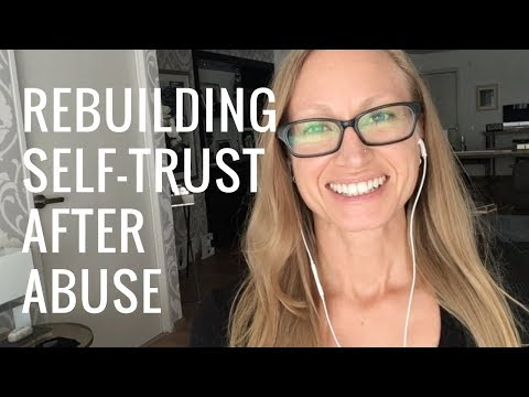 Rebuilding Self-Trust After Abuse