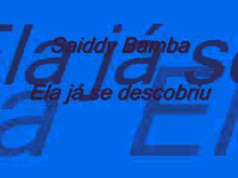Ela Ja Se Descobriu - Saiddy Bamba