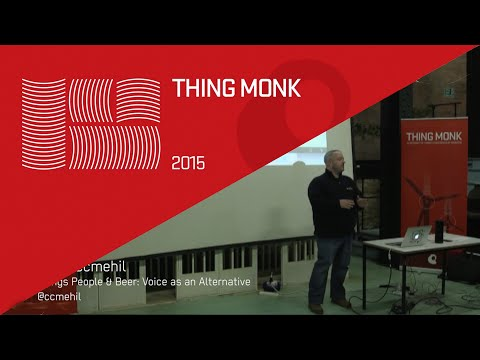 ThingMonk 2015: Craig Cmehil – Things People & Beer: Voices and Alternative