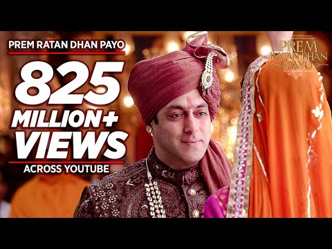 'PREM RATAN DHAN PAYO' Title Song (Full VIDEO) | Salman Khan, Sonam Kapoor | Palak Muchhal T-Series