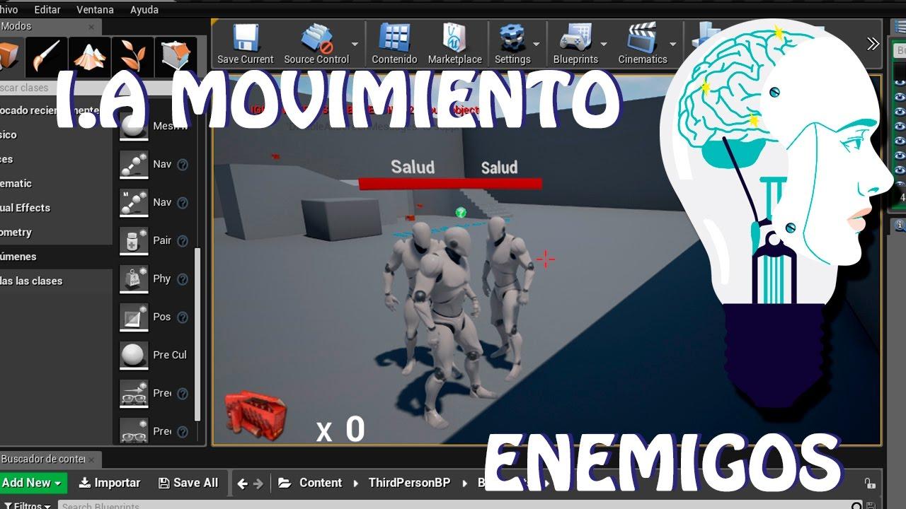 Unreal Engine 4: Tutorial movimiento IA Enemigos (español)
