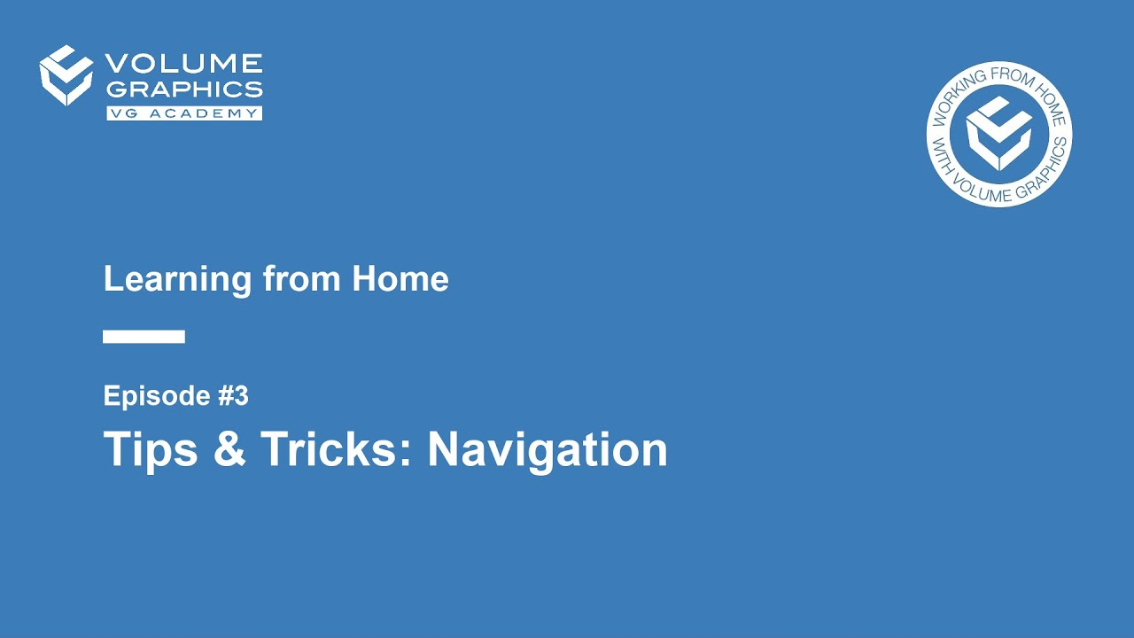 Learning from Home - Episode 3: Tips & Tricks: Navigation