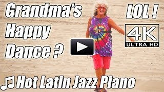 Hot Latin Piano Jazz FUNNY HAPPY DANCE Grandma? Instrumental Salsa Beats Music songs 4K Video Fail