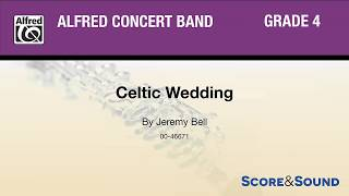 Celtic Wedding, By Jeremy Bell – Score & Sound