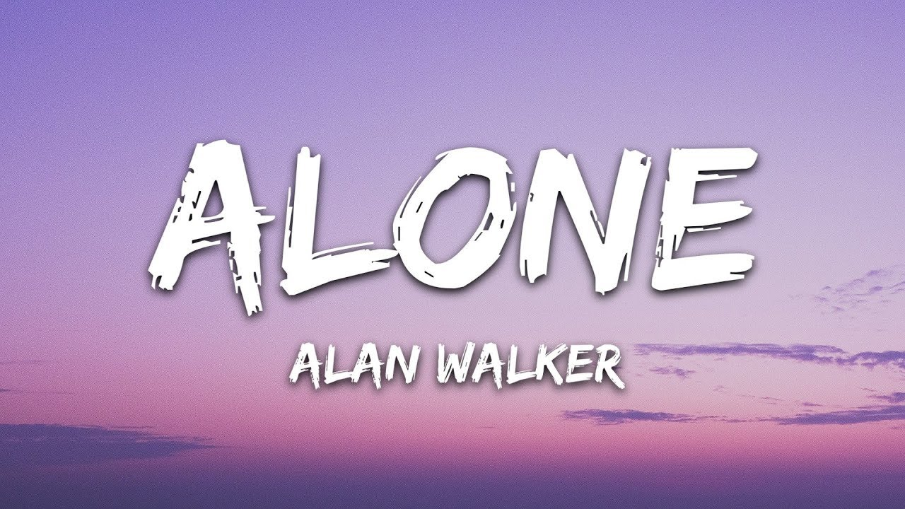 Alan Walker - Alone (Lyrics) - Alan Walker - Lyrics