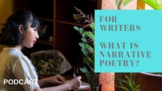 Writing Tips - What is Narrative Poetry? (Podcast)