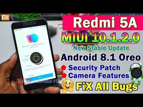 Redmi 5a MIUI 10 1 2 0 Android Oreo Based Stable Update Roll