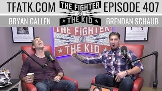 The Fighter and The Kid - Episode 407